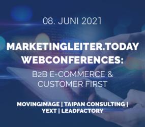 [Live-Konferenz] Marketingleiter.today Webconferences: B2B E-Commerce & Kundenzentriertes Marketing